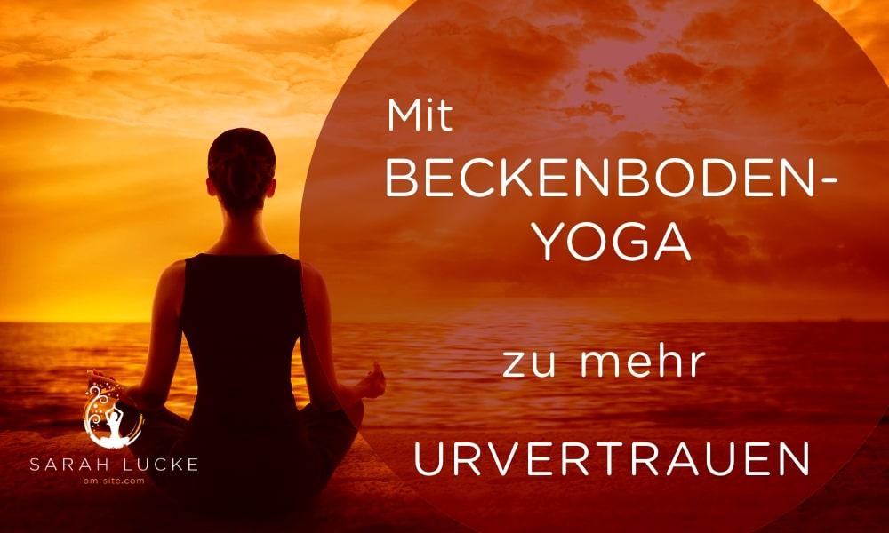 onlinekurs-beckenboden-yoga-urvertrauen